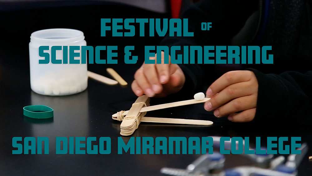 Science and Engineering Festival at Miramar College