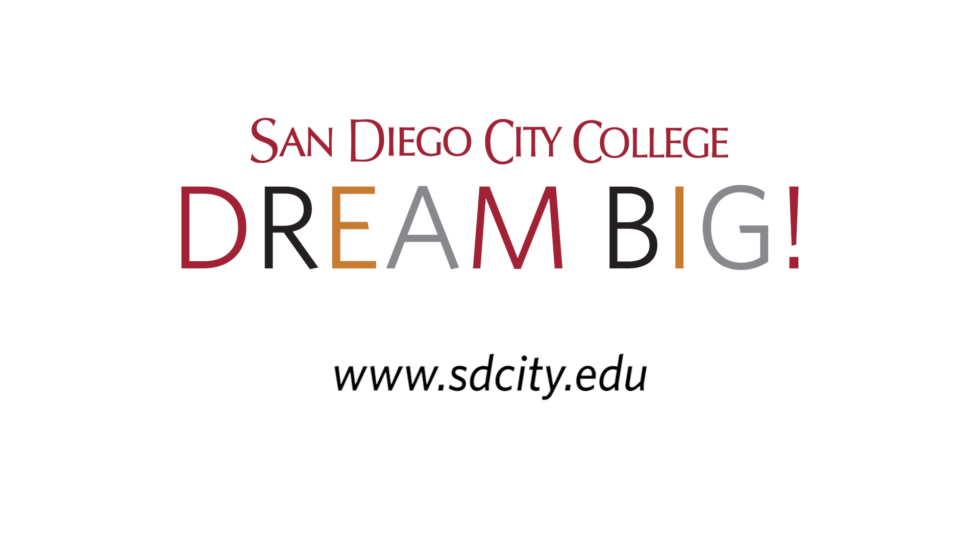 Dream Big at San Diego City College