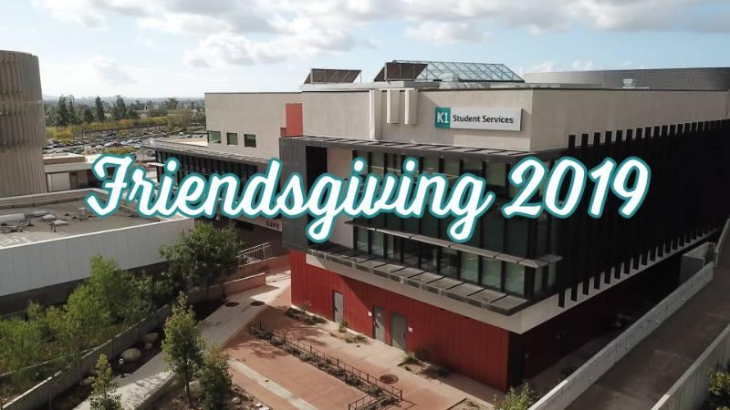 Friendsgiving 2019 at Miramar College