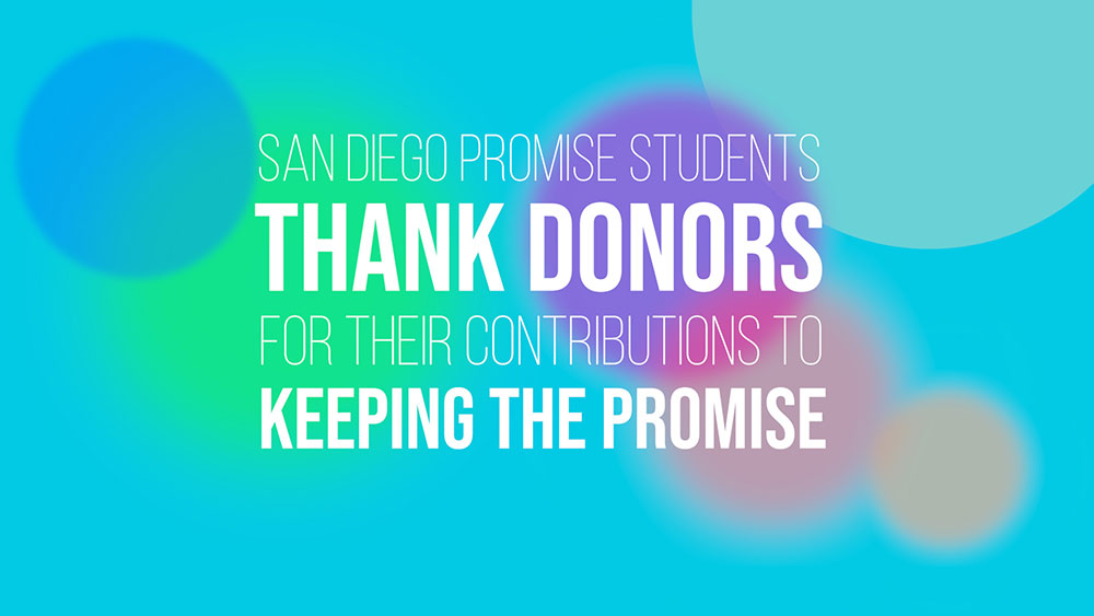 Thank you for supporting the San Diego Promise Featured Image